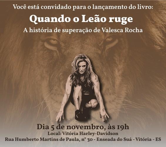 Valesca Rocha lança o livro Quando o Leão Ruge